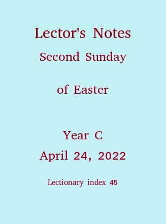 Lector's Notes, Second Sunday of Easter