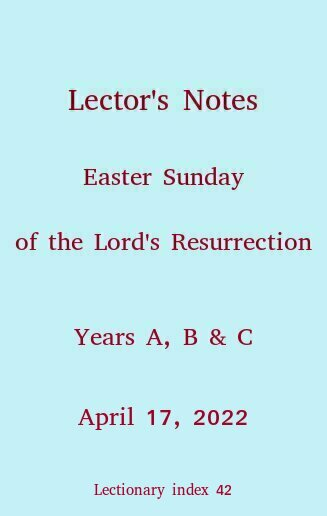 Lector's Notes, Easter Sunday