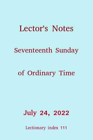 Lector's Notes, Seventeenth Sunday of Ordinary Time