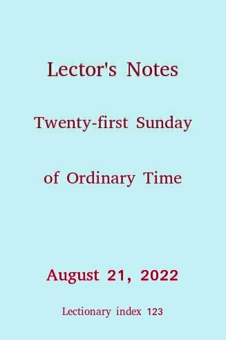 Lector's Notes, Twenty-first Sunday of Ordinary Time